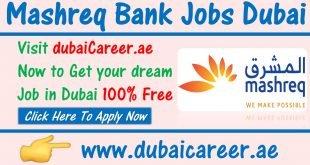 Mashreq bank jobs in Dubai